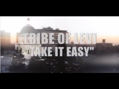Tribe Of Levi- Take It Easy