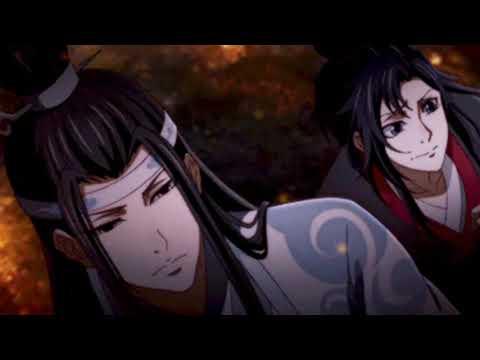 魔道祖师Mo Dao Zu Shi/Grandmaster of Demonic Cultivation】【AMV】The