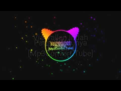 , title : 'Via Vallen - Indah Pada Waktunya (Official Vidio)'