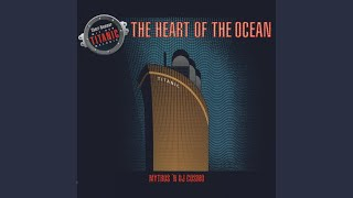 The Heart of the Ocean (Radio Mix)