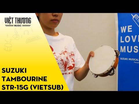 Suzuki educational Tambourine STR-15G (Vietsub)