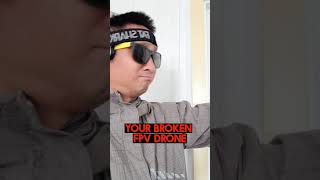 FPV Drone Priorities   #shorts #dronefail #droneshorts