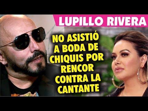 Lupillo Rivera NO ASISTIÓa Boda de Chiquis Rivera por rencor hacia la hija de la diva de la banda