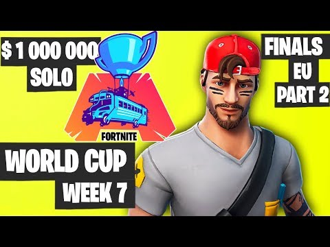 Fortnite World Cup Week 7 Highlights Final EU SOLO Part 2 [Fortnite World Cup Highlights]