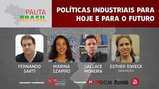 #aovivo | Políticas Industriais para hoje e para o futuro
