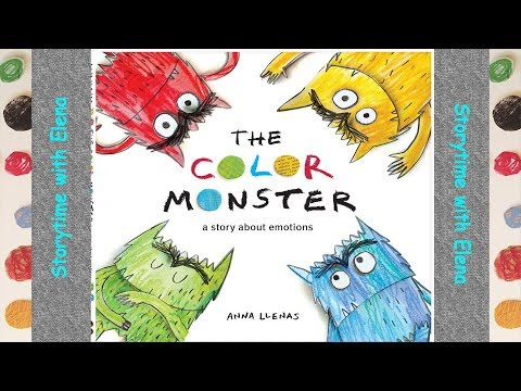 The Color Monster A Story About Emotions By Anna Llenas Children S Books Storytime With Elena