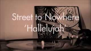 Street to Nowhere - 'Hallelujah' (cover)