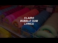 bubble gum // clairo lyrics