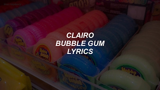 Bubble Gum  Clairo Lyrics