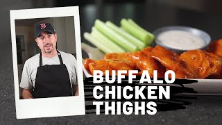 Buffalo Chicken Thighs - Better Than Buffalo Chicken Wings?