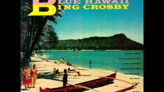 Bing Crosby - Blue Hawaii 1954
