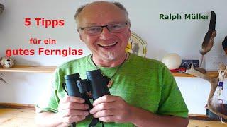 5 Tipps für ein gutes Fernglas