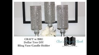 CRAFT W/Bre:  DIY Bling Dollar Candle Holder Or Vase Tutorial