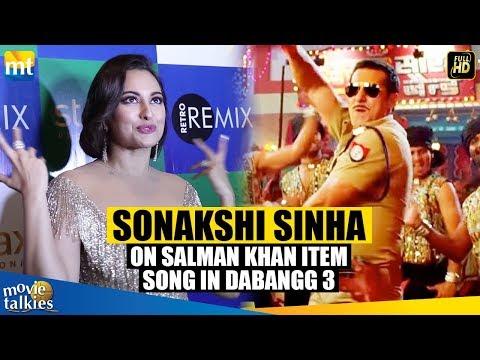 Sonakshi Sinha's Reaction On Salman Khan Item Song 'Munna Badnaam Hua' in Dabangg 3