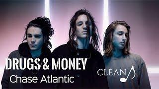 Chase Atlantic   Drugs & Money (Clean)