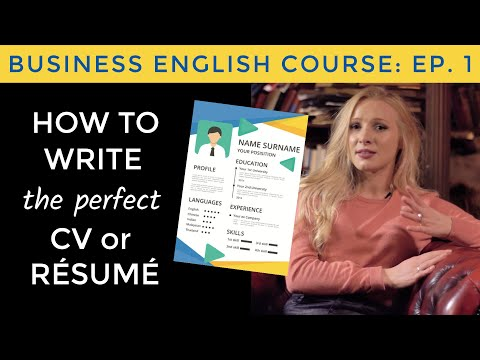 How to write a perfect CV / résumé in English   Business English ...