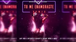 Tu Me Enamoraste Anuel Aa, Bryant Myers, Brytiago,almighty,lary Over