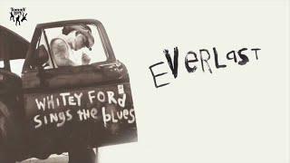 Everlast - 7 Years