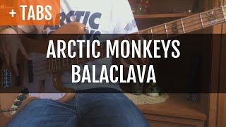 Arctic Monkeys - Balaclava (Bass Cover with TABS!)