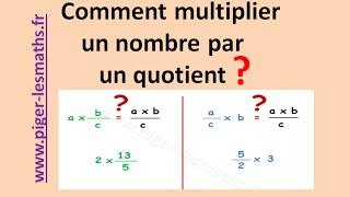 Math 6ème 5ème : Multiplication d'un nombre par un quotient ( Calcul fractionnaire )