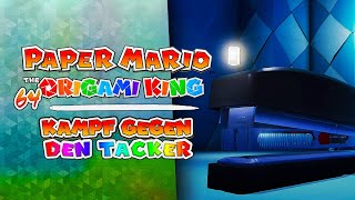 KAMPF gegen den TACKER! ⭐️ 64 • Paper Mario: The Origami King