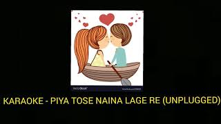 full karaoke with lyrics - piya tose naina lage re   - YouTube