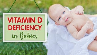 Vitamin D Deficiency in Babies
