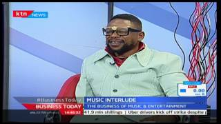 Business Today 17th March 2016 - [Part 3] - Intrigues of Kenyan Music Industry