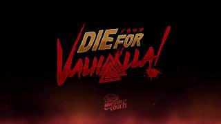 VideoImage1 Die for Valhalla!