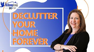 Declutter Your Home Forever