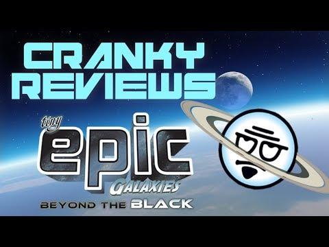 Cranky Reviews - Tiny Epic Galaxies: Beyond The Black