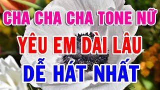 karaoke-nhac-song-cha-cha-cha-tone-nu-de-hat-nhat-lien-khuc-yeu-em-dai-lau-trong-hieu