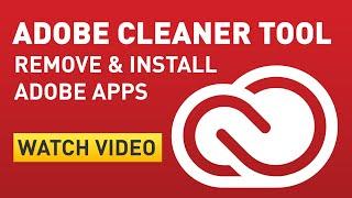 Adobe CC & CC 2014 - Adobe Creative Cloud uninstall and reinstall using Cleaner Tool