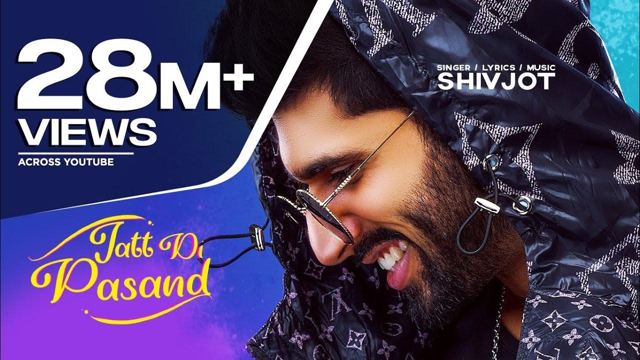 Jatt Di Pasand Lyrics In Punjabi - Shivjot Lyrics