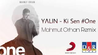 YALIN - Ki Sen (Mahmut Orhan - One /1. Albüm)