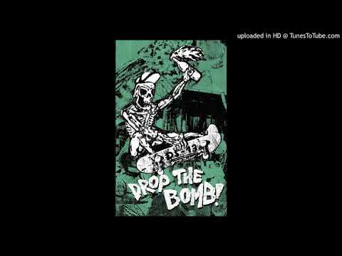Drop the Bomb - Drop the Bomb 2019