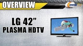 """Newegg TV: LG 42"""" Plasma HDTV Overview"""