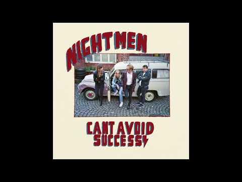 Nightmen - Can´t Avoid Success (Full Album)