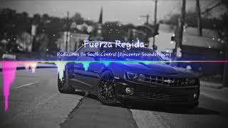 """Fuerza Regida - Radicamos En South Central """"EPICENTER"""""""