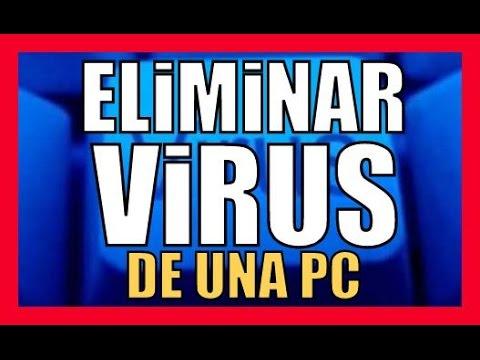 COMO LIMPIAR LA DE PC DE VIRUS ANTIVIRUS EFECTIVO Quitar Virus Malwares Spywares Sin Formatear