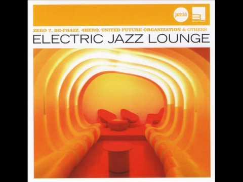 Bugge Wesseltoft - Eve Nin (les gammas remix) - VA - Electric Jazz Lounge