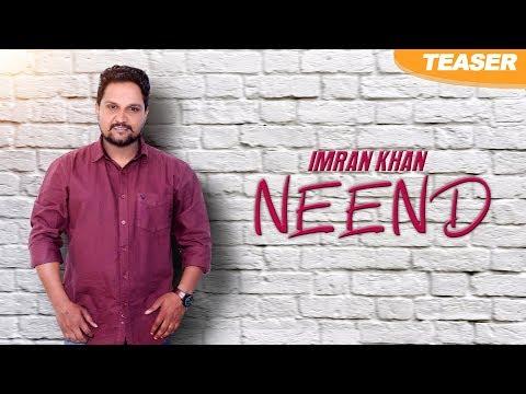 Download Neend | Teaser | Imran Khan | New Punjabi Songs 2018 | Latest Punjabi Songs 2018 HD Mp4 3GP Video and MP3