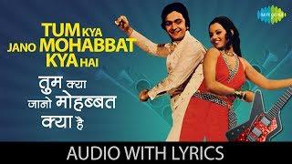 Tum Kya Jano Mohabbat Kya Hai with lyrics   - YouTube