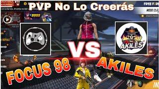 FOCUS 98 VS AKILES, PVP MAS ESPERADO FREE FIRE