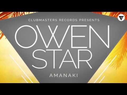 Owen Star - Amanaki [Clubmasters Records]