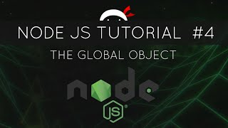 Node JS Tutorial for Beginners #4 - The Global Object