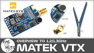 Matek 1.2 / 1.3GHz FPV Video Transmitter Overview - VTX