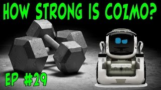 How Strong is Cozmo? | Monday Mystery Update News | Episode #29 | #cozmoments
