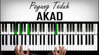 Belajar Keyboard - Akad Payung Teduh | Tutorial Advanced | Belajar Piano Keyboard