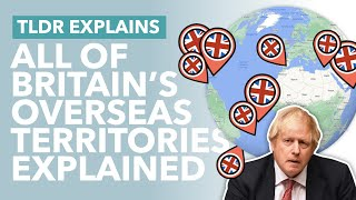 British Overseas Territories: Why Does the UK Have Fourteen Territories & How They Work - TLDR News